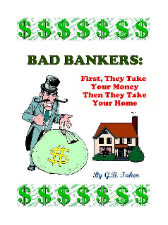 Bad Bankers